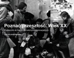 poznac-przeszlosc-wiek-xx-20-sprawdziany-liceum-nowa-era