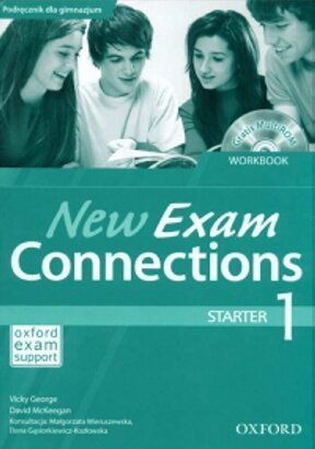 Jezyk-angielski-New-Exam-Connections-1-Starter-Workbook-gimnazjum_David-McKeegan-Vicky,images_big,13,978-0-19-402095-4